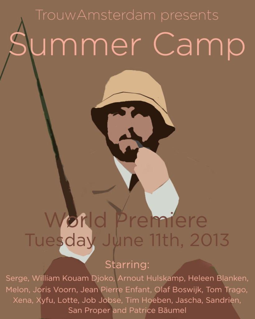TROUW AMSTERDAM presents: SUMMER CAMP